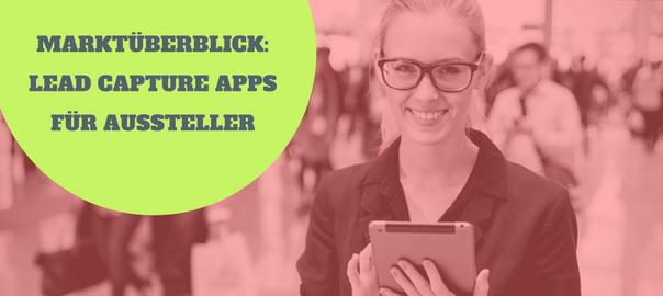 Aktueller Marktüberblick Lead Management Apps Für Messe